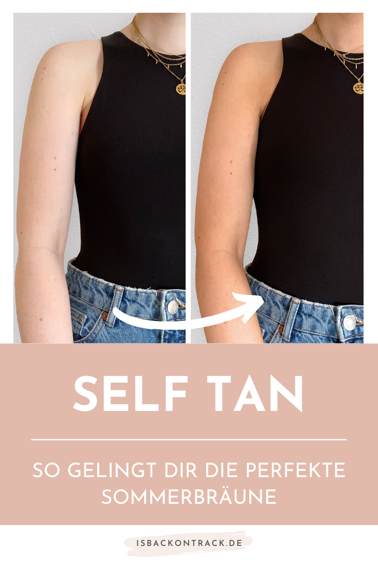 Self Tan, perfekte Sommerbräune